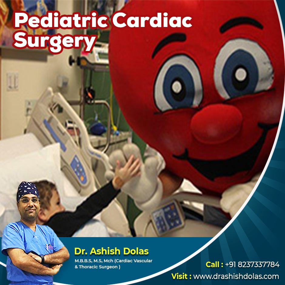 Pediatric Cardiac Surgery_Dr. Ashish Dolas